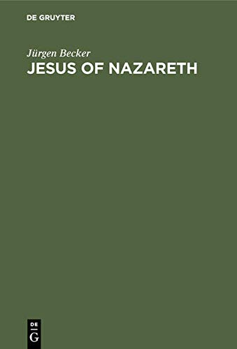 9783110157727: Jesus of Nazareth