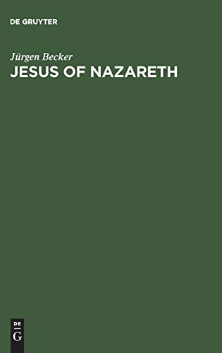 9783110157734: Jesus of Nazareth