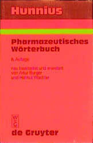 9783110157925: Hunnius Pharmazeutisches Worterbuch: Von Artur Burger Und Helmut Wachter (German Edition)
