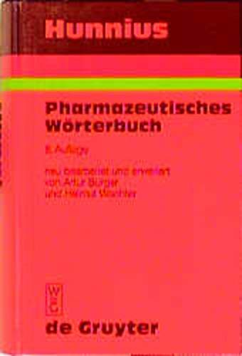 9783110157932: Hunnius Pharmazeutisches Worterbuch: Von Artur Burger Und Helmut Wachter