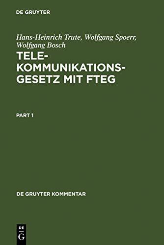 9783110157970: Telekommunikationsgesetz mit FTEG (de Gruyter Kommentar)