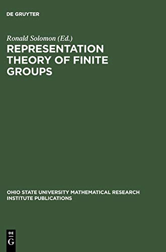 9783110158069: Representation Theory of Finite Groups: Proceedings of a Special Research Quarter at the Ohio State University, Spring 1995