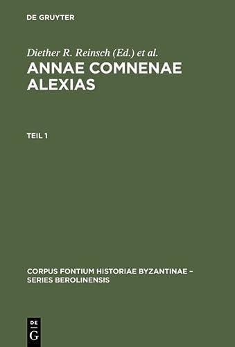 Annae Comnenae Alexias: Diether R. Reinsch