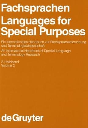 9783110158847: Languages for Special Purposes: An International Handbook of Special Languages and Terminology Research: 2 (Handbuecher zur Sprach- und ... of Linguistics & Communication Science)