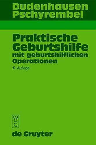 9783110160956: Praktische Geburtshilfe: 19. Auflage