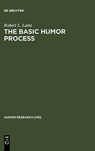 9783110161038: The Basic Humor Process: A Cognitive-Shift Theory and the Case against Incongruity (Humor Research, No. 5)