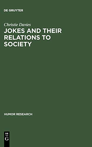9783110161045: Jokes and Their Relations to Society (Humor Research)