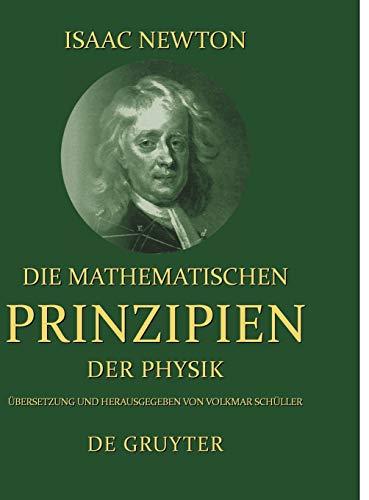 Isaac Newton: Die Mathematischen Prinzipen Der Physik: Isaac Newton