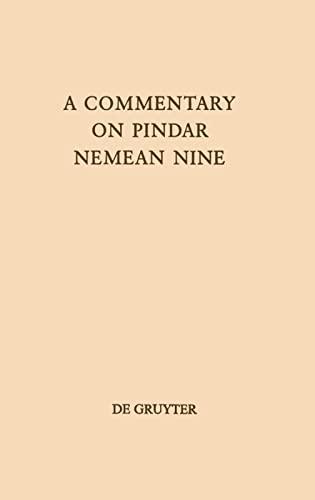 9783110161243: A Commentary on Pindar, Nemean Nine (Texte Und Kommentare)