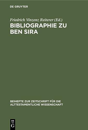 9783110161366: Bibliographie zu Ben Sira (Beihefte Zur Zeitschrift Fur Die Alttestamentliche Wissenschaft, 266) (German Edition)
