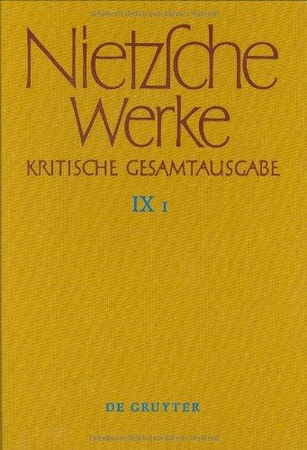 Nietzsche Werke Kritische Gesamtausgabe, Section 9, (German: Friedrich Nietzsche
