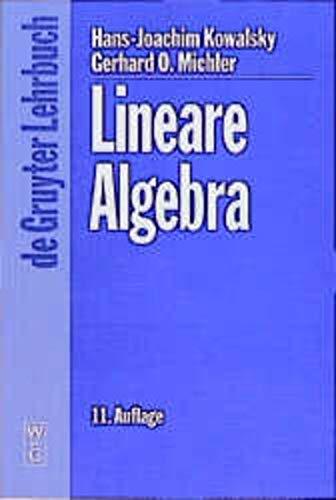 9783110161854: Lineare Algebra: 11., Uberarbeitete Auflage (De Gruyter Lehrbuch) (German Edition)