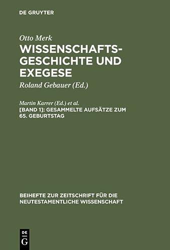 9783110161915: Wissenschaftsgeschichte Und Exegese: Gesammelte Aufsatze Zum 65.Geburtstag (Beihefte Zur Zeitschrift Fur Die Neutestamentliche Wissenschaft, 95) (German Edition)