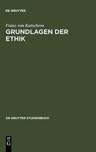 9783110162899: Grundlagen der Ethik: 2, Uberarbeitete Auflage (de Gruyter Studienbuch)