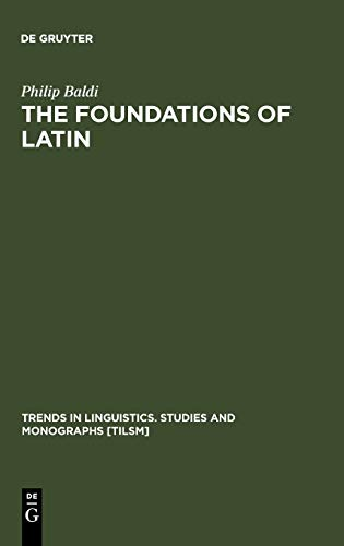 9783110162943: The Foundations of Latin (Trends in Linguistics: Studies and Monographs, 117)