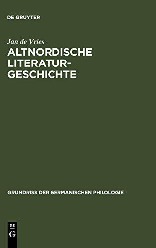 9783110163308: Altnordische Literaturgeschichte: 3. Auflage. Mit Einem Vorwort Von Stefanie Wurth (Grundrib Der Germanischen Philologie 15/16)