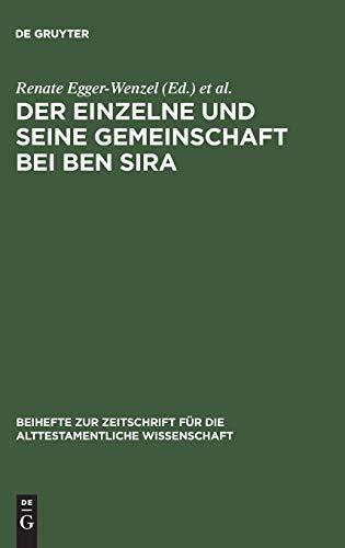 Der Einzelne und seine Gemeinschaft bei Ben Sira: Egger-Wenzel, Renate (ed.); Krammer, Ingrid (ed.)