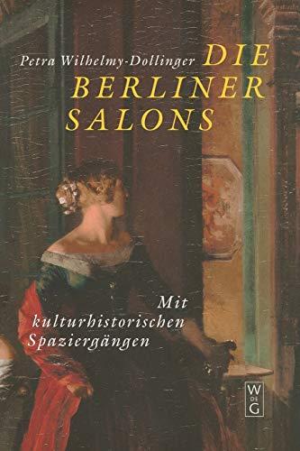 9783110164145: Die Berliner Salons: Mit historisch-literarischen Spaziergängen