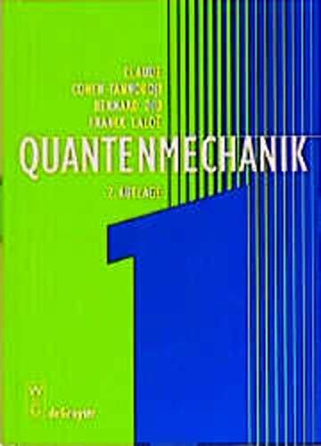 9783110164589: Quantenmechanik: Teil 1 : 2 Durchgesehene Und Verbesserte Auflage (German Edition)