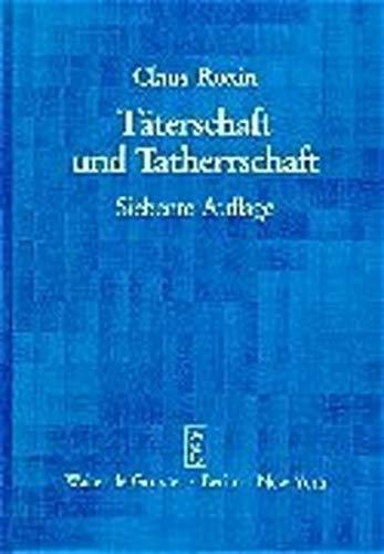 9783110164640: Taterschaft Und Tatherrschaft: Auflage (German Edition)