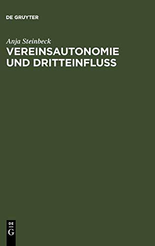 9783110164763: Vereinsautonomie und Dritteinfluß: Dargestellt an den Verbänden des Sports