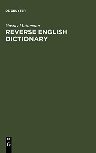 9783110164886: Reverse English Dictionary: Based on Phonological and Morphological Principles (Topics in English Linguistics)