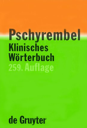 9783110165227: Pschyrembel Klinisches Wörterbuch (259. Auflage).
