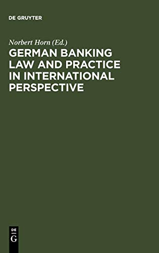 9783110165739: German Banking Law and Practice in International Perspective