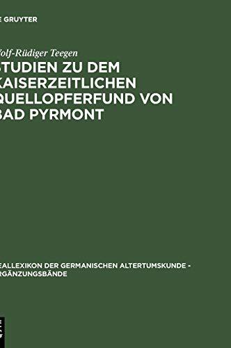 9783110166002: Studien Zu Dem Kaiserzeitlichen Quellopferfund Von Bad Pyrmont (Erganzungsbande Zum Reallexikon der Germanischen Altertumsku)