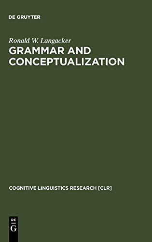 9783110166040: Grammar and Conceptualization (Cognitive Linguistics Research)