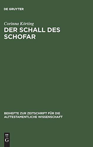 9783110166361: Der Schall Des Schofar: Israels Feste Im Herbst (Beihefte zur Zeitschrift fuer die Alttestamentliche Wissenschaft)