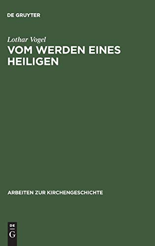 Vom Werden eines Heiligen: Lothar Vogel