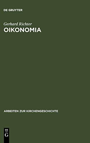 9783110167283: Oikonomia (ARBEITEN ZUR KIRCHENGESCHICHTE) (German Edition)
