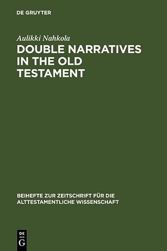 9783110167313: Double Narratives in the Old Testament: The Foundations of Method in Biblical Criticism (Beihefte Zur Zeitschrift Fur Die Alttestamentliche wissensch (Collected Works of Edward Sapir)