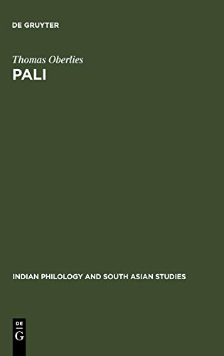 9783110167634: Pali: A Grammar of the Language of the Theravada Tipitaka (Indian Philology and South Asian Studies, 3)