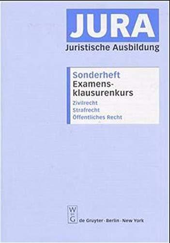 9783110167900: Jura Sonderheft : Examensklausurenkurs (Livre en allemand)