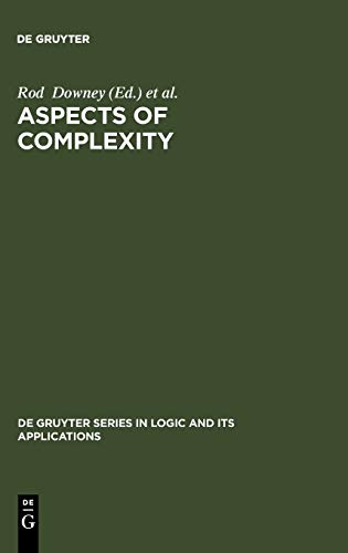 9783110168105: Aspects of Complexity: Minicourses in Algorithmics, Complexity and Computational Algebra, Mathematics Workshop, Kaikoura, January 7-15, 2000 (De Gruyter Series in Logic and Its Applications, 4)