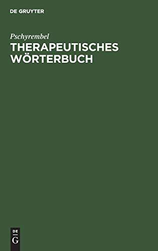 Pschyrembel Therapeutisches Wörterbuch : 2. Auflage.: Pschyrembel, Willibald: