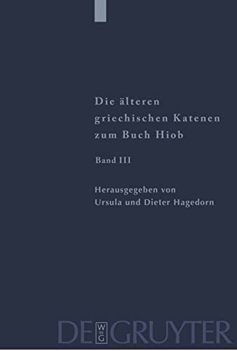 9783110168433: Fragmente Zu Hiob 23,1 - 42,17 (Patristische Texte Und Studien) (Greek and German Edition)