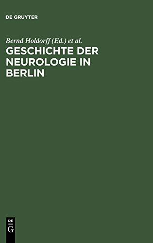 9783110169133: Geschichte der Neurologie in Berlin