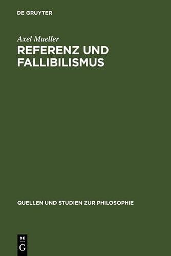 9783110169553: Referenz Und Fallibilismus (Quellen Und Studien Zur Philosophie)