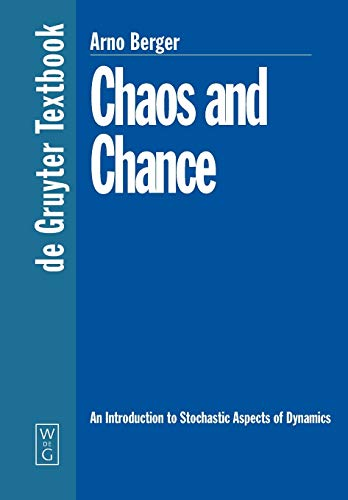 9783110169904: Chaos and Chance: An Introduction to Stochastic Aspects of Dynamics (de Gruyter Textbook)