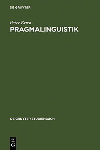 9783110170139: Pragmalinguistik: Grundlagen. Anwendungen. Probleme (de Gruyter Studienbuch)