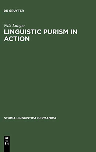 9783110170245: Linguistic Purism in Action: How Auxiliary Tun Was Stigmatized in Early New High German (Studia Linguistica Germanica, 60) (ACTA Humaniora)