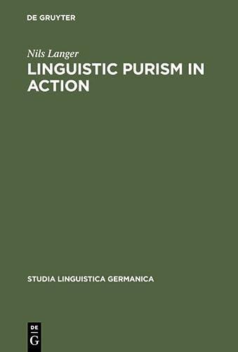 9783110170245: Linguistic Purism in Action (Studia Linguistica Germanica, 60)