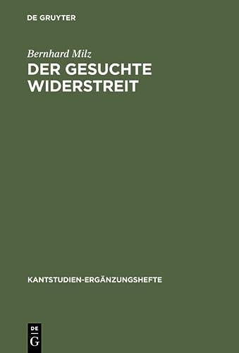 9783110170443: Der gesuchte Widerstreit (Kantstudien-Erganzungshefte) (German Edition)