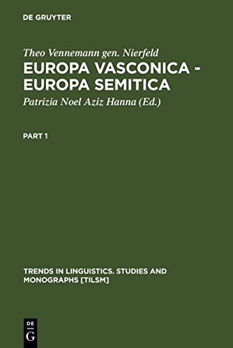 9783110170542: Europa Vasconica-Europa Semitica (Trends in Linguistics: Studies & Monographs) (English and Spanish Edition)