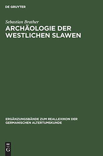 9783110170610: Archaologie Der Westlichen Slawen (Reallexikon der Germanischen Altertumskunde - Ergaenzungsbaende)