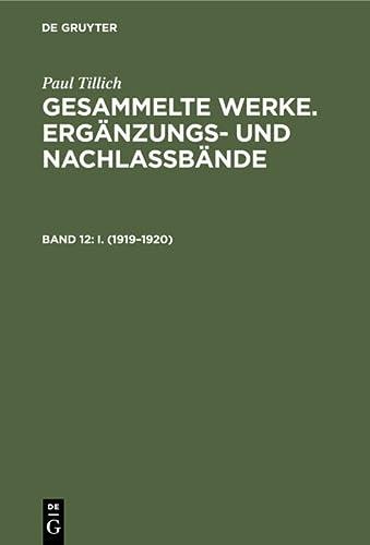 Berliner Vorlesungen I (1919-1920) (Erganzungs-Und Nachlassbande Zu Den Gesammelten Werken Von Paul...