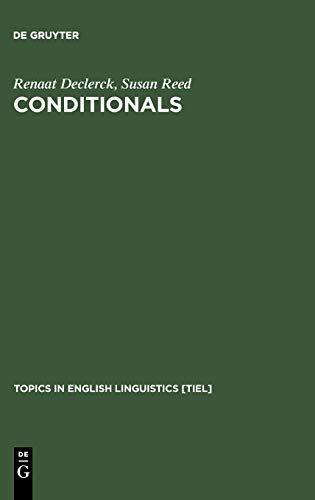 Conditionals (Topics in English Linguistics :, 37) (9783110171440) by Renaat Declerck; Susan Dr Reed